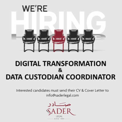 SADER Group is looking for a Digital Transformation and Data Custodian Coordinator- Apply Now
